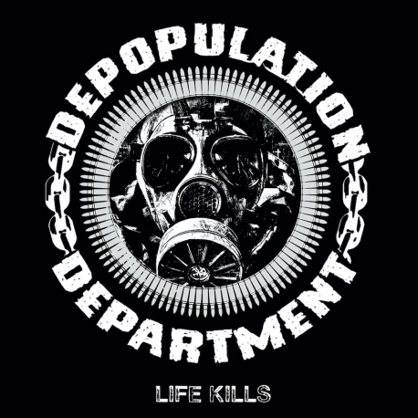 "Depopulation Department ""Life Kills"" (MCD)"
