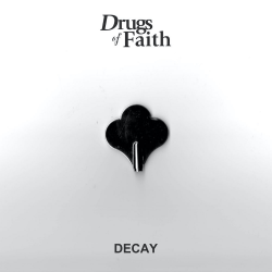 "Drugs Of Faith ""Decay"" (7"")"