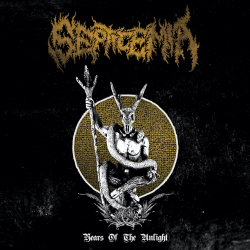 "Septicemia ""Years Of The Unlight"" (2LP)"