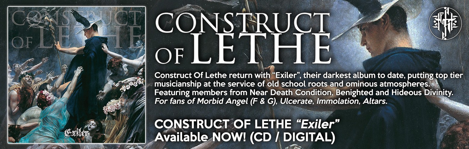 "CONSTRUCT OF LETHE ""Exiler"" NOW AVAILABLE! CD / DIGITAL"