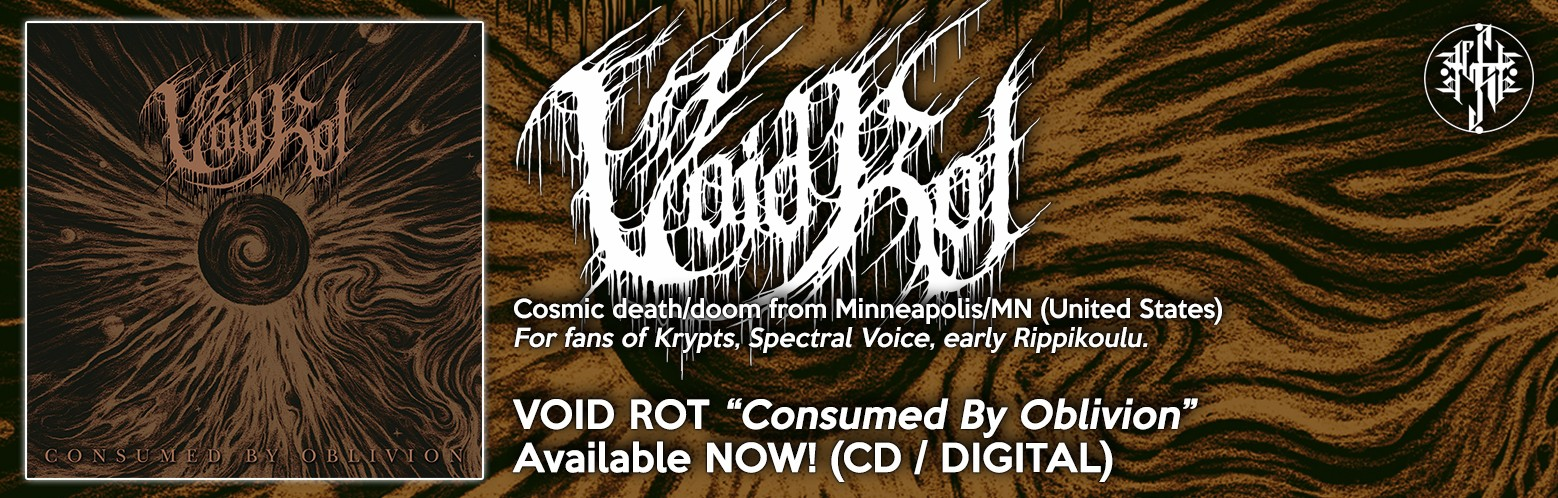 "VOID ROT ""consumed By Oblivion"" NOW AVAILABLE! CD / DIGITAL"