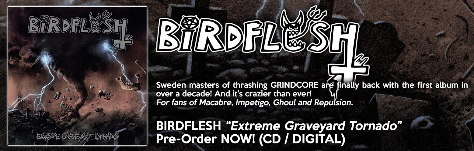 "BIRDFLESH ""Extreme Graveyard Tornado"" PRE-ORDER! CD / DIGITAL / MERCH / BUNDLES"