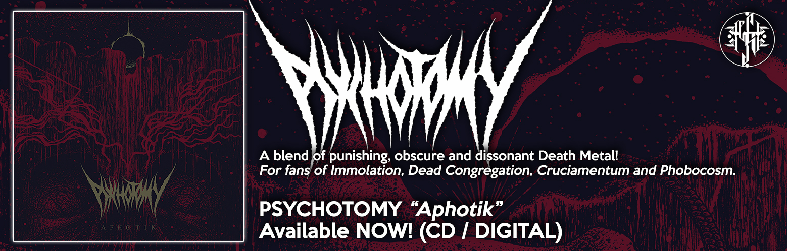 "PSYCHOTOMY ""Aphotik"" NOW AVAILABLE! CD / DIGITAL / MERCH / BUNDLES"